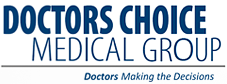 Doctors Choice Medical Group | Doctors Making the Decisions